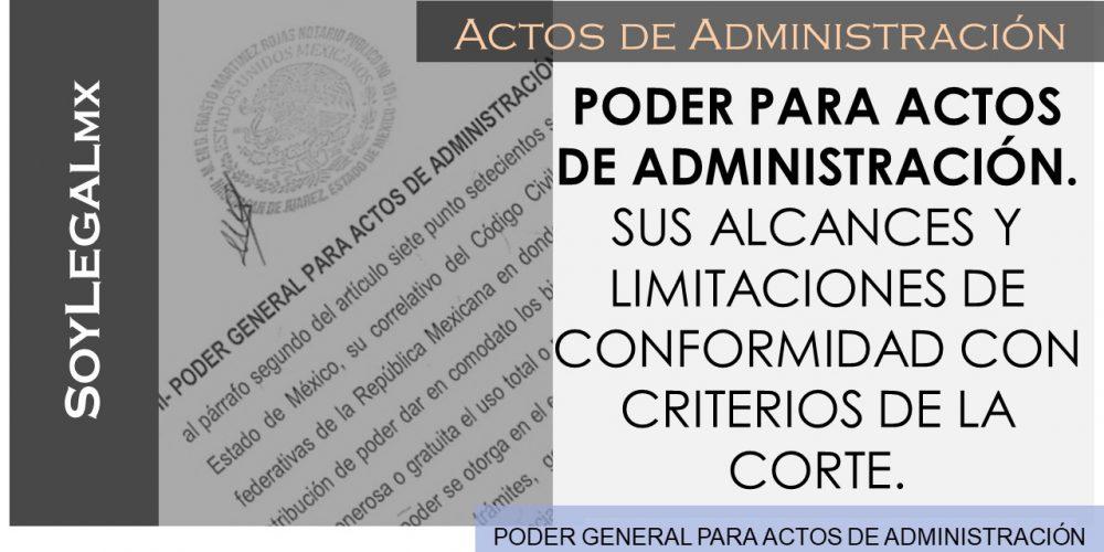 PODER GENERAL PARA ACTOS DE ADMINISTRACIÓN