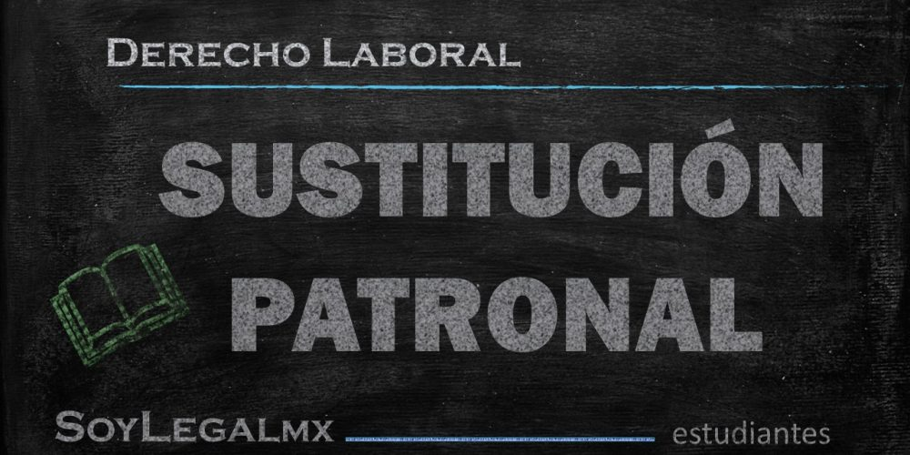 SUSTITUCIÓN PATRONAL